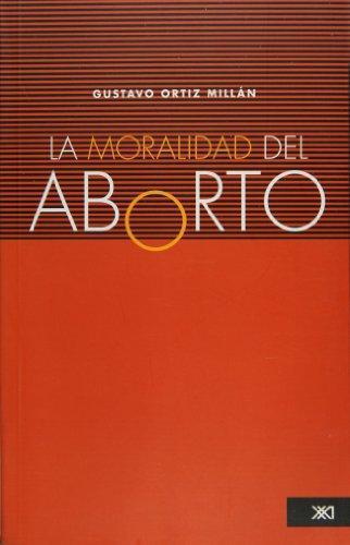 Moralidad Del Aborto, La