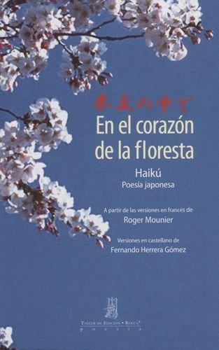 En El Corazon De La Floresta (Exp) Haiku - Poesia Japonesa