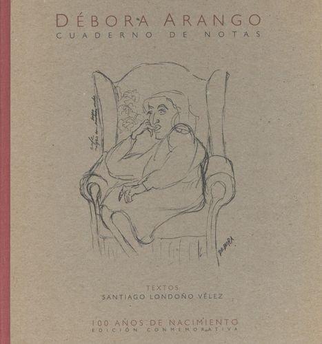 Debora Arango (Exp) Cuaderno De Notas