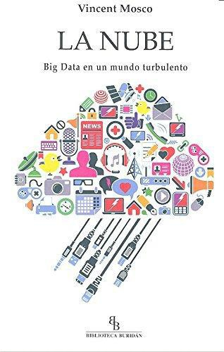 Nube Big Data En Un Mundo Turbulento, La