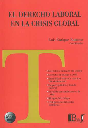 Derecho Laboral En La Crisis Global, El