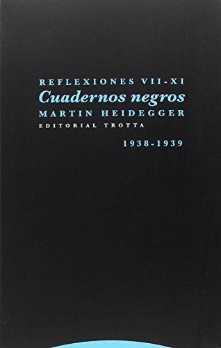 Cuadernos Negros 1938-1939 Reflexiones Vii-Xi