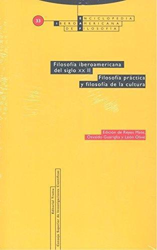 Eiaf No. 33-2 Filosofia Iberoamericana Del Siglo Xx. Ii Filosofia Practica Y Filosofia De La Cultura