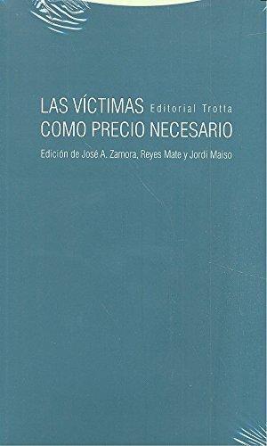 Victimas Como Precio Necesario, Las