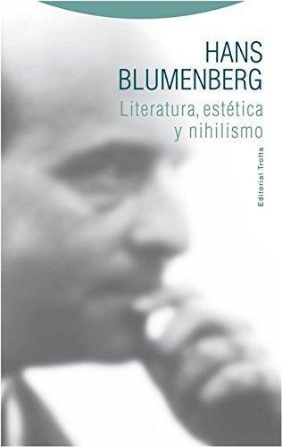 Literatura Estetica Y Nihilismo