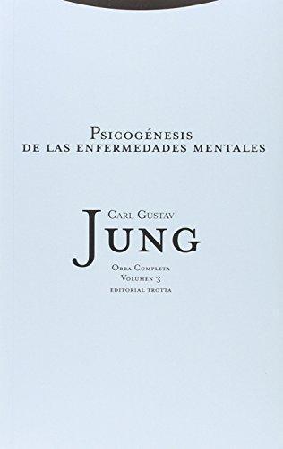 Jung 03: Psicogenesis De Las Enfermedades Mentales