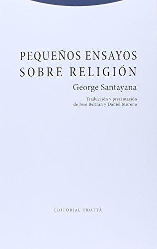 Pequeños Ensayos Sobre Religion