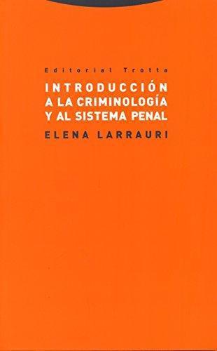 Introduccion A La Criminologia Y Al Sistema Penal