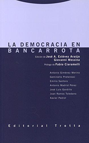 Democracia En Bancarrota, La