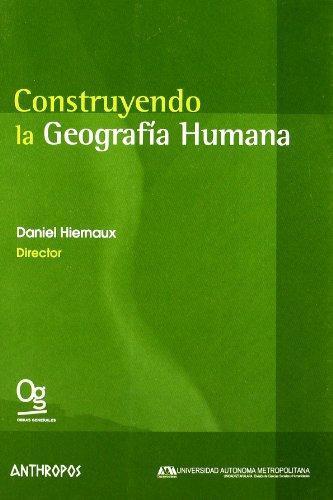 Construyendo La Geografia Humana