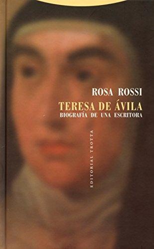 Teresa De Avila Biografia De Una Escritora