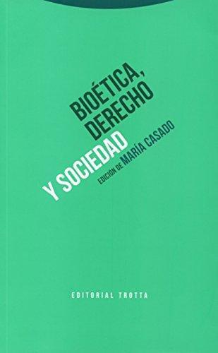 Bioetica Derecho Y Sociedad