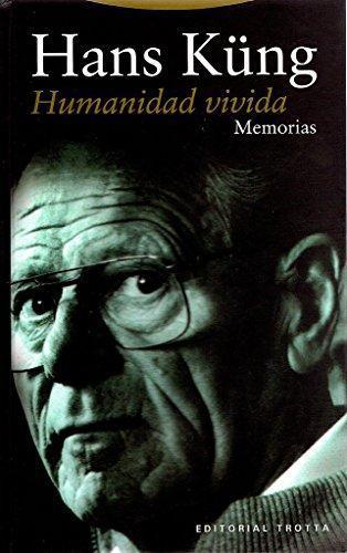 Humanidad Vivida. Memorias