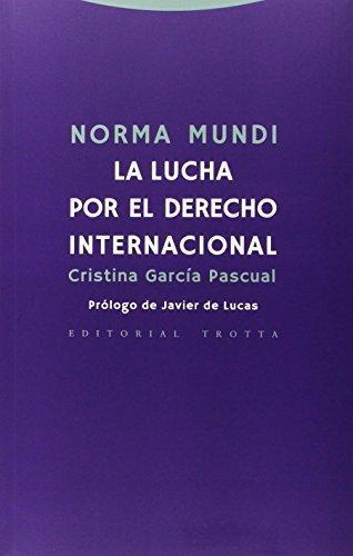 Norma Mundi La Lucha Por El Derecho Internacional