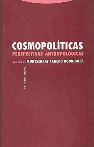 Cosmopoliticas. Perspectivas Antropologicas