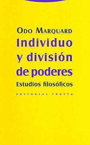 Individuo Y Division De Poderes. Estudios Filosoficos