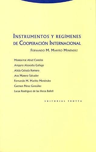 Instrumentos Y Regimenes De Cooperacion Internacional