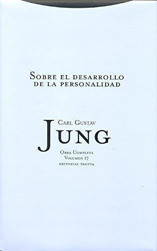 Jung 17: Sobre El Desarrollo De (L) La Personalidad