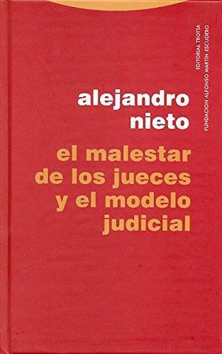 Malestar De Los Jueces Y El Modelo Judicial, El