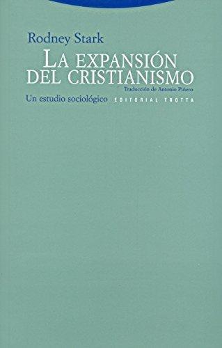 Expansion Del Cristianismo. Un Estudio Sociologico, La
