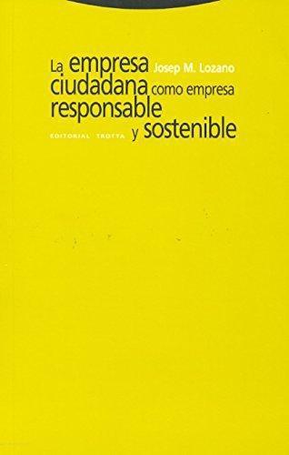 Empresa Ciudadana Como Empresa Responsable Y Sostenible, La