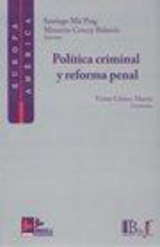Politica Criminal Y Reforma Penal