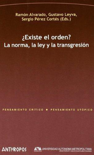 Existe El Orden? La Norma La Ley Y La Transgresion