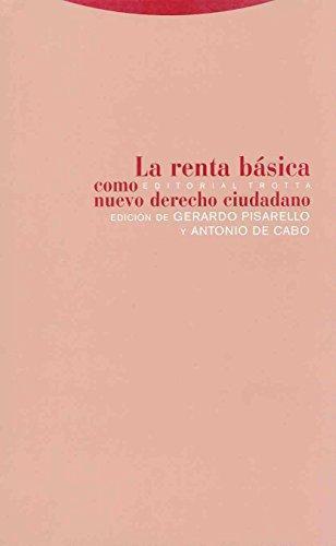 Renta Basica Como Nuevo Derecho Ciudadano, La