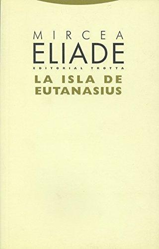 Isla De Eutanasius, La