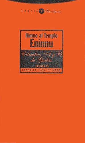 Himno Al Templo Eninnu. Los Cilindros A Y B De Gudea