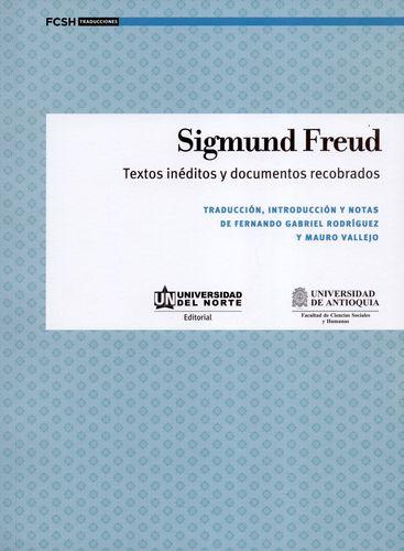 Sigmund Freud Textos Ineditos Y Documentos Recobrados