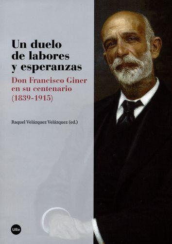 Un Duelo De Labores Y Esperanzas Don Francisco Giner En Su Centenario 1839-1915