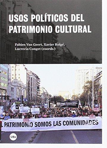 Usos Politicos Del Patrimonio Cultural