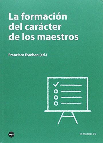 Formacion Del Caracter De Los Maestros, La