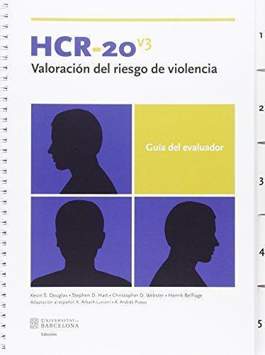 Hcr-20V3. Valoracion Del Riesgo De Violencia