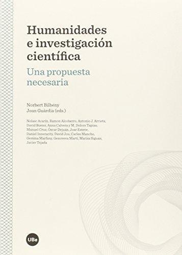 Humanidades E Investigacion Cientifica Una Propuesta Necesaria