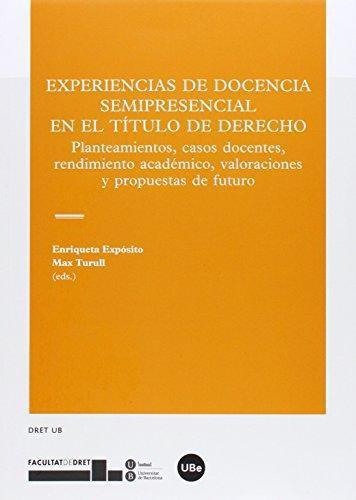 Experiencias De Docencia Semipresencial En El Titulo De Derecho