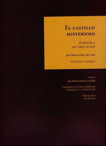 Castillo Misterioso Zarzuela En Tres Actos, El