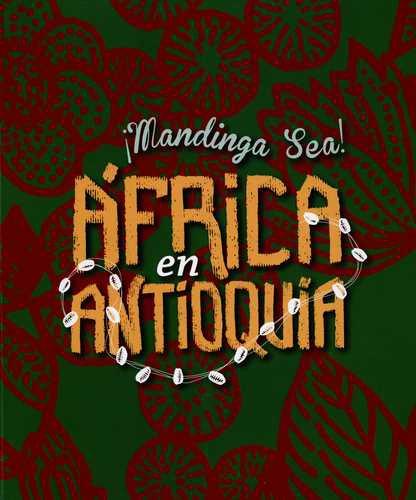 Mandinga Sea Africa En Antioquia