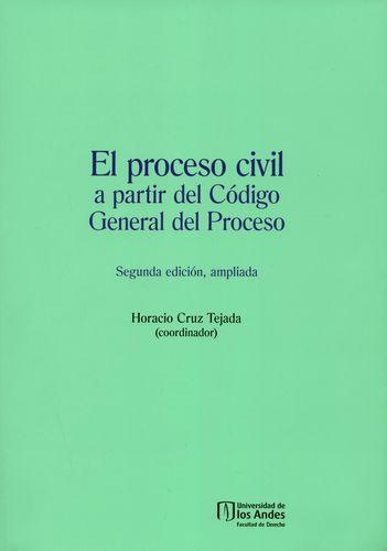Proceso Civil A Partir Del Codigo General Del Proceso, El