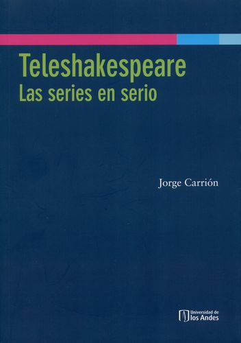 Teleshakespeare Las Series En Serio