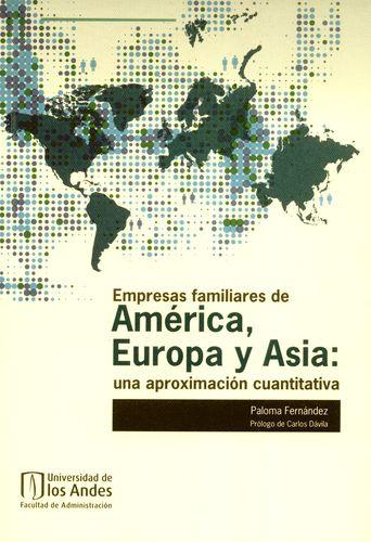 Empresas Familiares De America Europa Y Asia Una Aproximacion Cuantitativa