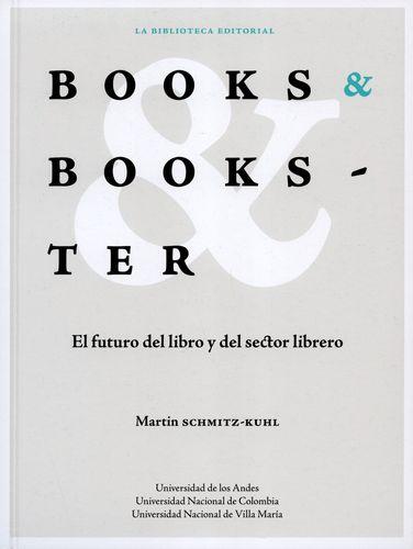 Books Y Bookster. El Futuro Del Libro Y Del Sector Librero