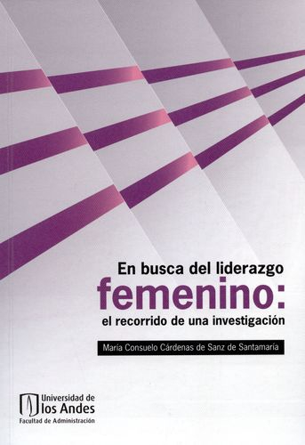 En Busca Del Liderazgo Femenino El Recorrido De Una Investigacion