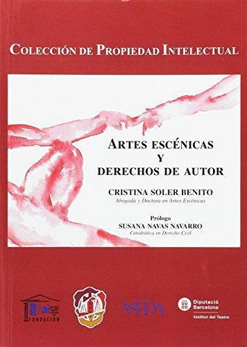 Artes Escenicas Y Derechos De Autor