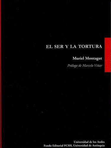 Ser Y La Tortura, El