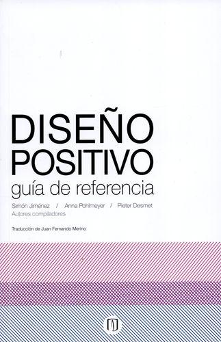 Diseño Positivo. Guia De Referencia