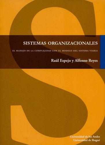 Sistemas Organizacionales El Manejo De La Complejidad Con El Modelo Del Sistema Viable