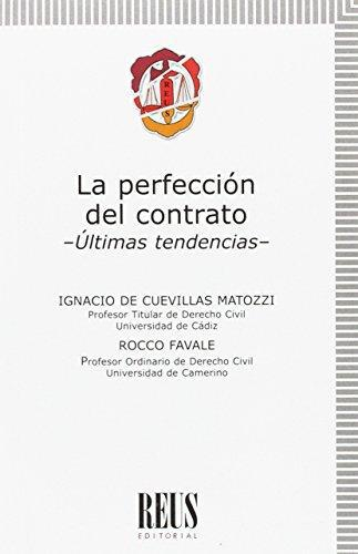Perfeccion Del Contrato Ultimas Tendencias