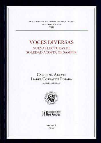 Voces Diversas Nuevas Lecturas De Soledad Acosta De Samper
